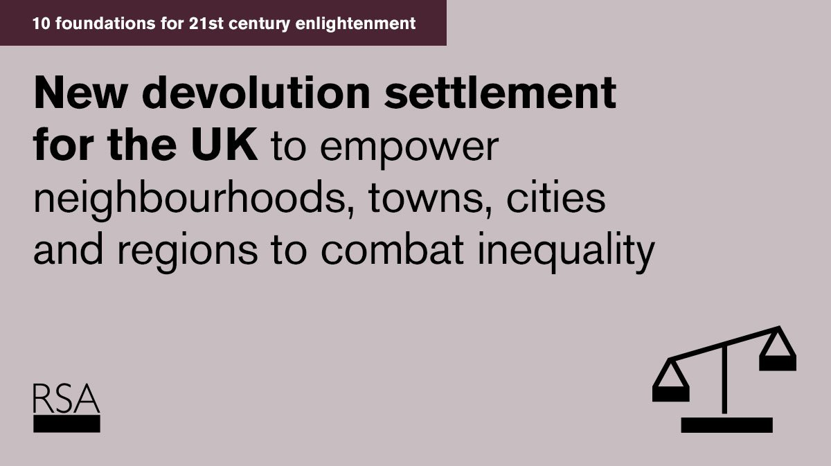 Inequality isn't just about income, it's about inequality of places too. Local communities need real political & economic power to thrive: thersa.org/foundations