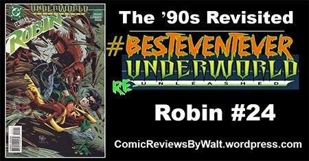 The '90s Revisited: Robin #24 – Underworld Unleashed! #UnderworldUnleashed #UnderworldReUneashed #BestEventEver https://comicreviewsbywalt.wordpress.com/2018/11/15/the-90s-revisited-robin-24-underworld-unleashed/…