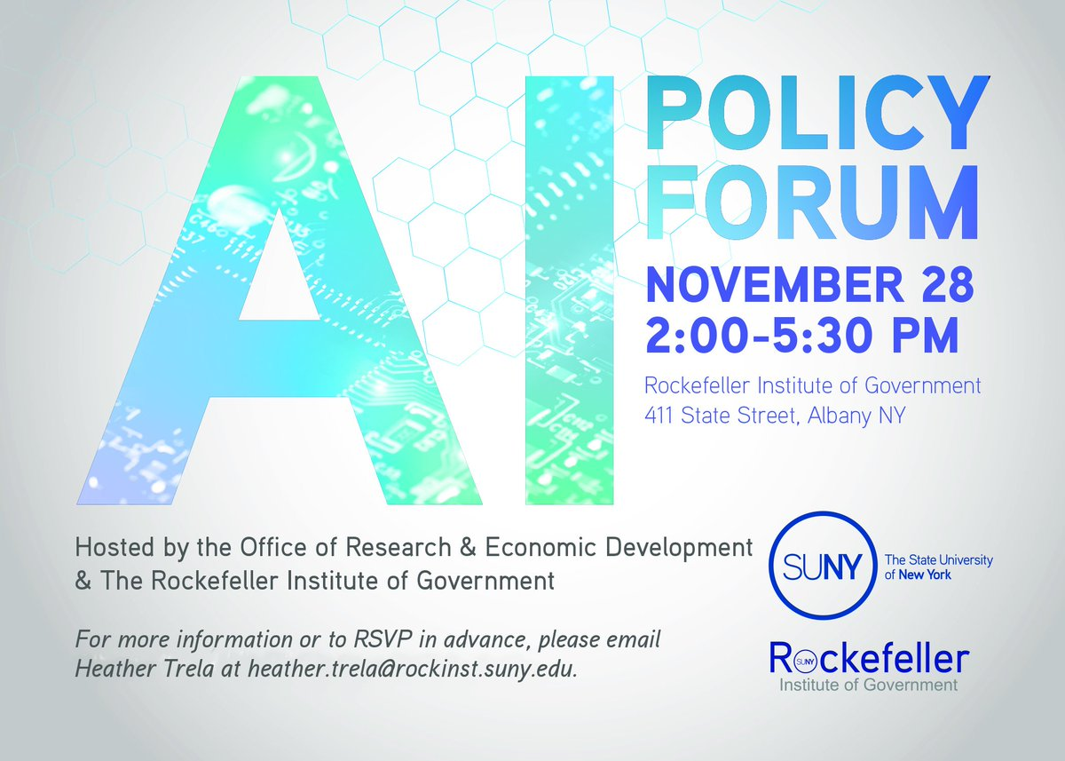 How will #artificialintelligence shape labor, the economy, ethics, and society?   Join @RockefellerInst and @SUNY on Nov. 28 for a forum with senior officials from state government, industry leaders, and researchers, featuring opening remarks by @SUNYChancellor.