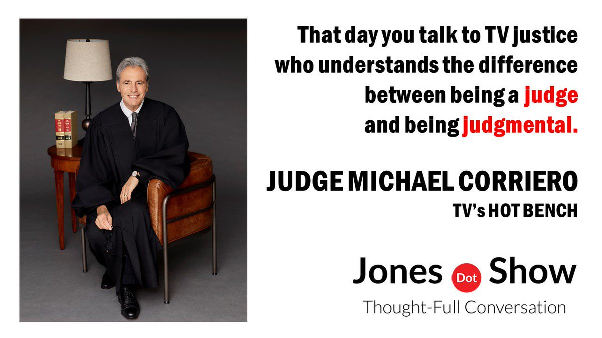 NEW EPISODE! Judge Michael Corriero from my FAVORITE #TV show, HOT BENCH! @HotBenchTV #Podcast #ThursdayThoughts #Law. Listen here: Web: Jones.Show iTunes: apple.co/2xGm4Yl Google: bit.ly/2OQg59D Spotify: spoti.fi/2IlVwzs