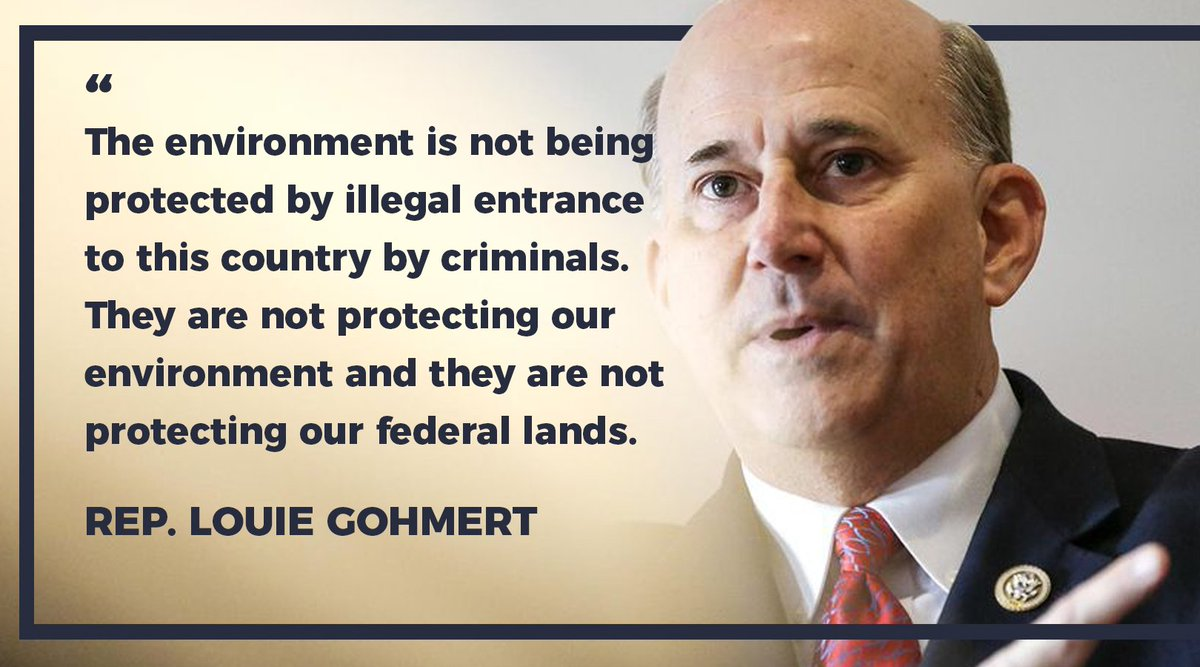 .@replouiegohmert: It is outrageous that we have allowed criminals to take over areas along our southern border on United States federal land.