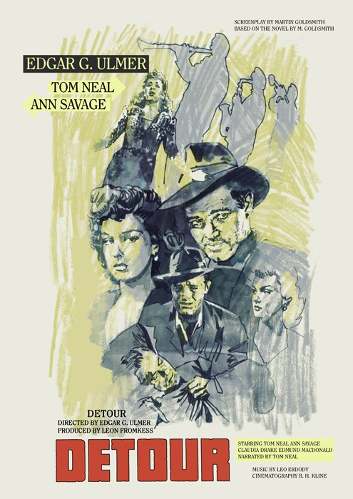 My poster for Detour - 1945 by #EdgarGUlmer #TomNeal #AnnSavage #Noirvember
