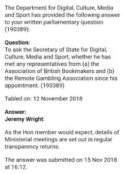 And NO again, Jeremy Wright wont volunteer the simple answer to my question about whether he met the industry lobby groups before caving in to the bookmakers greed. Why not? What do these people have to hide?