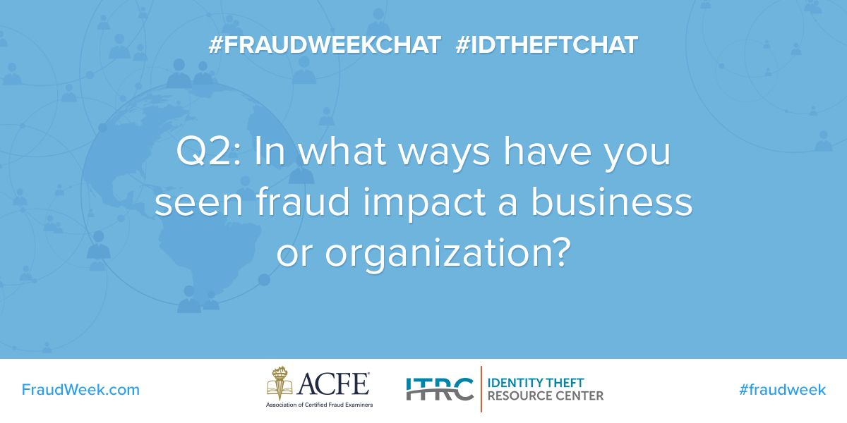 A2: Fraud impacts consumers' trust. They may be hesitant to return to the business. The business then has to rebuild trust and prove that it's safe to shop there. #FraudWeekChat #SmallBiz