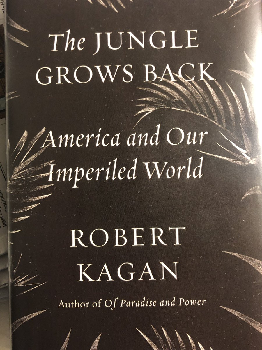 Just read Bob Kagan's The Jungle Grows Back. I highly recommend!