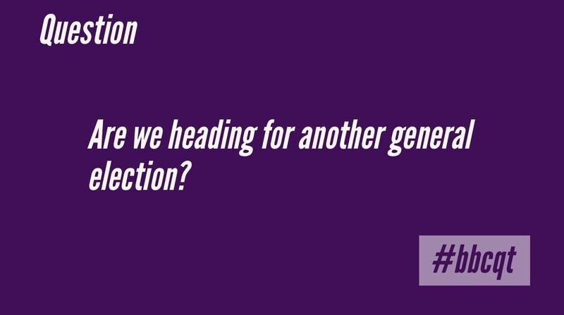 Our fourth and final question is about another general election #bbcqt