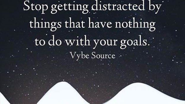 Stop getting distracted by things that have NOTHING to do with your GOALS. buff.ly/2J3xFnB