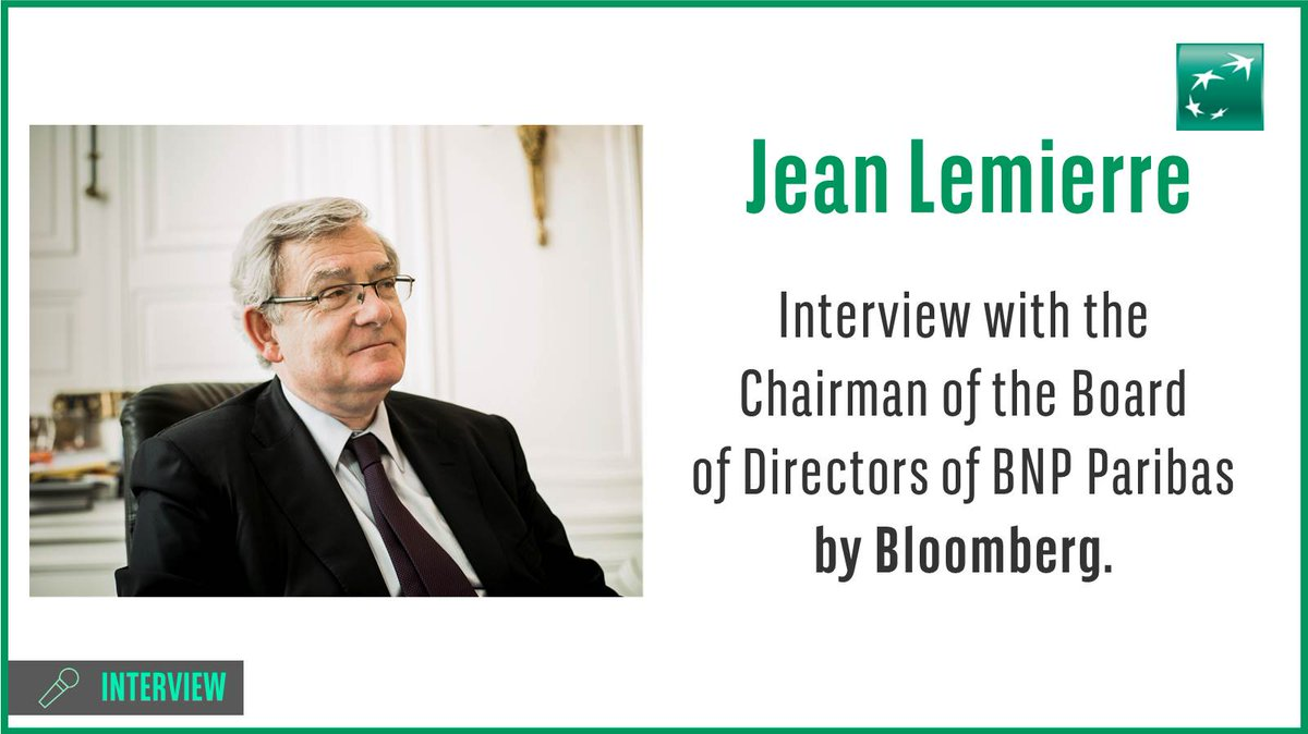 [#BNPPFocus] Jean Lemierre, Chairman of the Board of Directors of #BNPParibas, is today in Frankfurt interviewed by @Bloomberg. ▶ Watch the replay of the full interview: https://t.co/mFiHFPFgG6