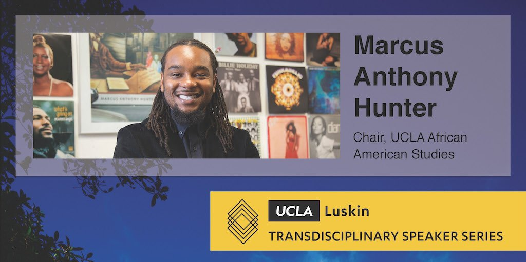 """Join us at #UCLALuskin's inaugural Transdisciplinary Speaker Series event, featuring UCLA's Marcus Anthony Hunter on his new book, """"Chocolate Cities: The Black Map of American Life."""" MONDAY, NOV. 19 ~ 3:30-5 pm ~ Room 5391, UCLA Luskin Public Affairs Bldg. See you there!"""