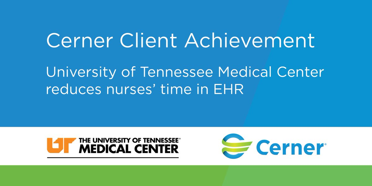 Discover How An Optimization Project Utilizing Cerner S Continuous Advancement Services Helped Utmedicalcenter Reduce Duplicate Charting For Nurses By 33