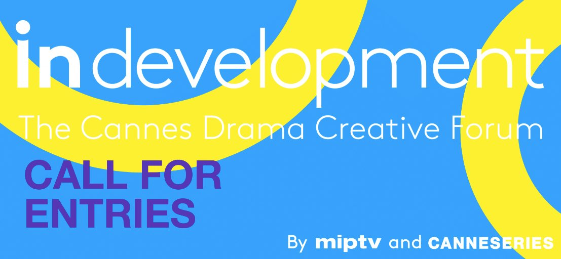 Coming Soon : In Development ! In Development, the Cannes Creative Drama Forum, organised with MIPTV, will be launched on November 23. Be ready to apply!   @mip @villecannes  #creation #coproduction #InDevelopment #CANNESERIES https://t.co/JSb2lbjWUM