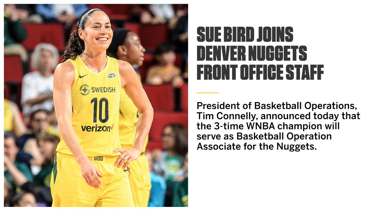 The @nuggets have added WNBA legend @S10Bird to their front office 🙌