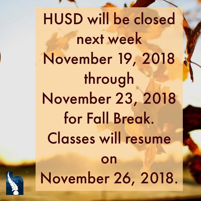 Ranchero Middle School On Twitter Husd Will Be Closed Next Week