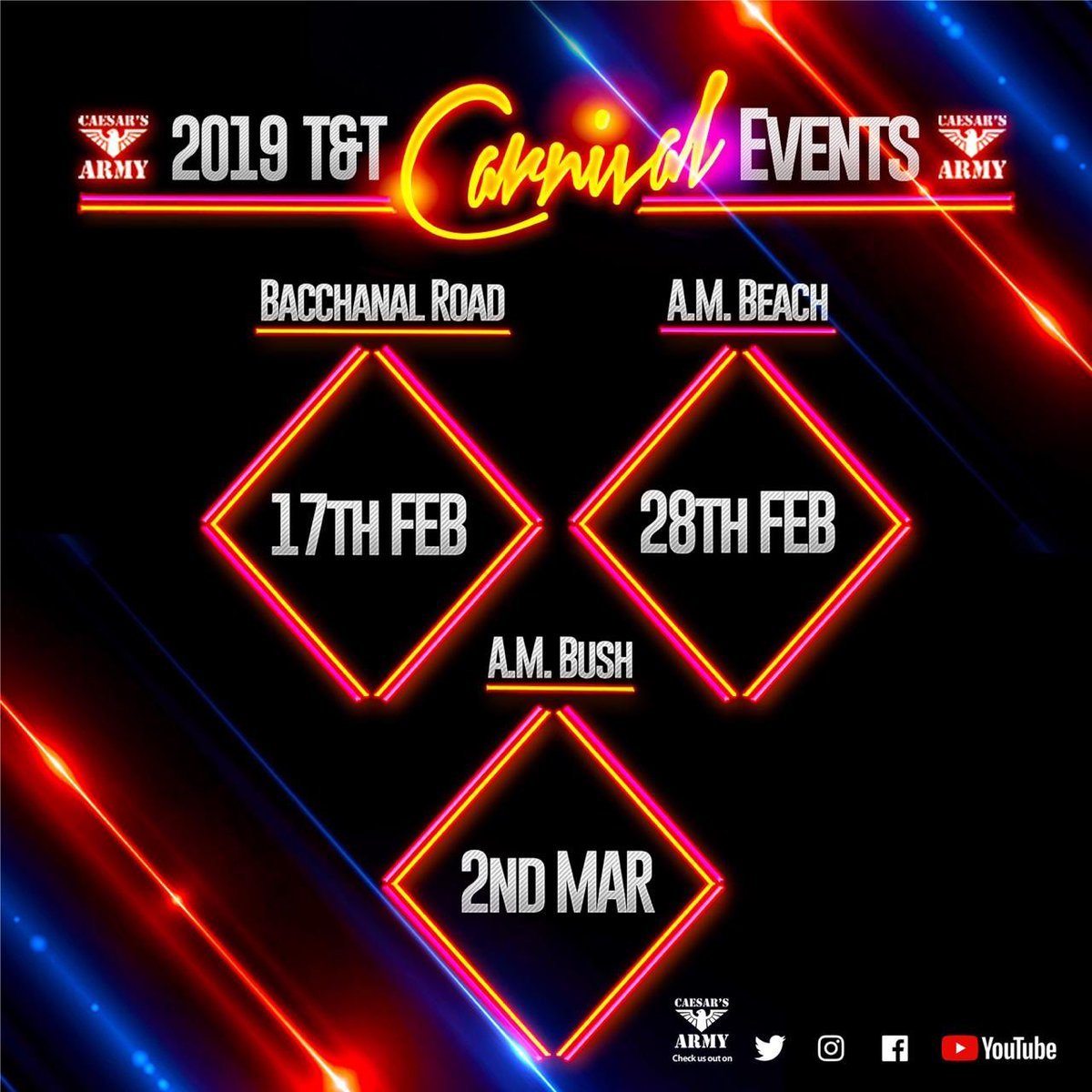 = @caesarsarmy 2019 Carnival   BACCHANAL ROAD TT Conquer The Road Sunday 17th February 2PM TO 8PM  A.M.BEACH Your All Inclusive Beach Experience Thursday 28th February 3AM TO 9AM  A.M.BUSH TT Armageddon Saturday 2nd March 2AM TO 8AM <br>http://pic.twitter.com/8cwBKeAWMg