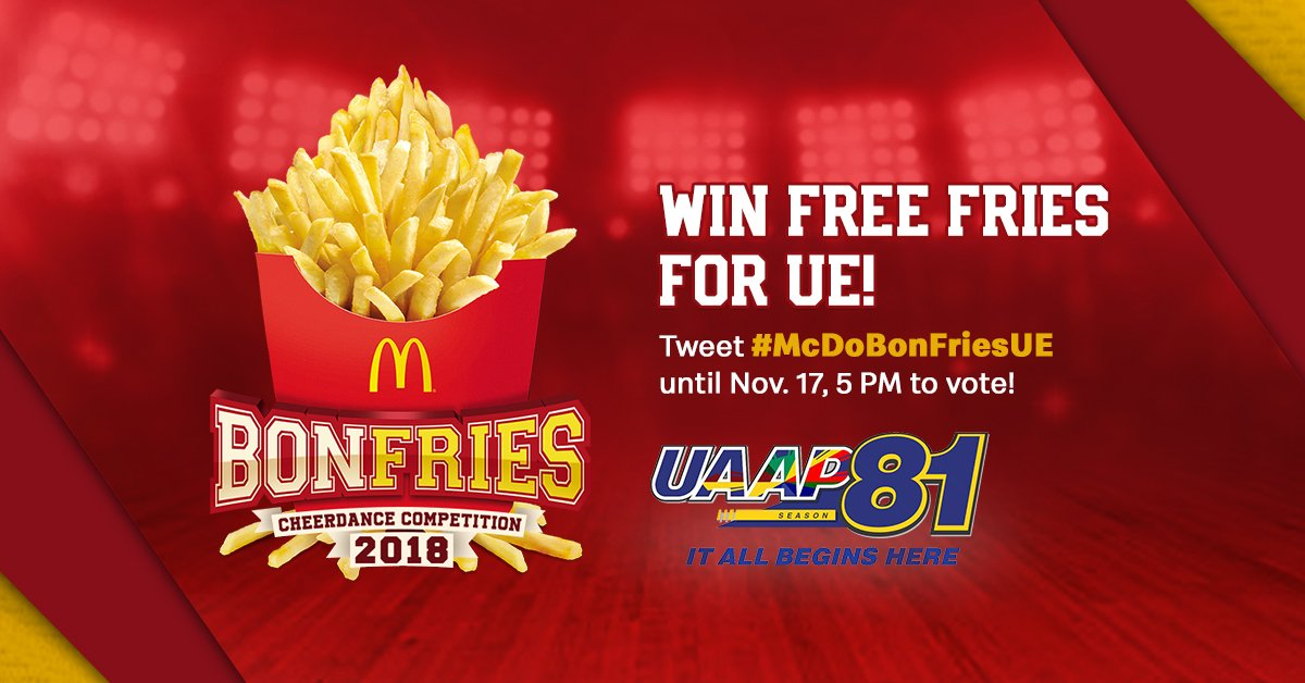 Go fight, red and white! Tweet your support for the UE Pep Squad using #McDoBonFriesUE to get FREE FRIES for your school! #UAAPCDC2018 #UAAPSeason81