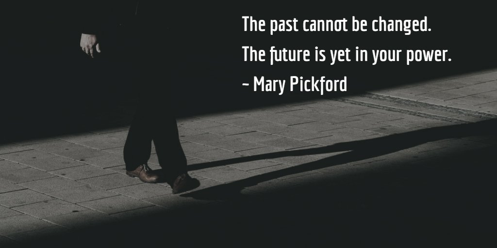 The past cannot be changed. The future is yet in your power. ~ Mary Pickford #ThinkBIGSundayWithMarsha #Entrepreneur <br>http://pic.twitter.com/DDzVNMCTME