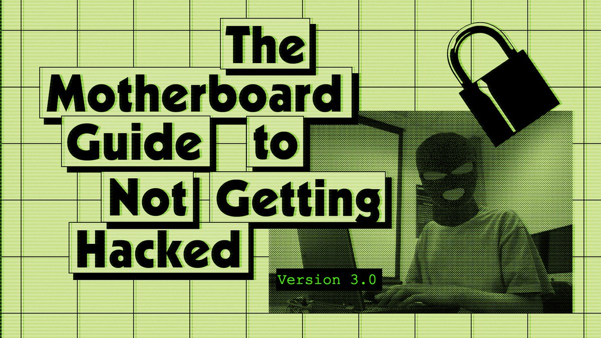 RT @Necio_news: The Motherboard Guide to Not Getting Hacked https://t.co/L3GlIcYoOZ #Security https://t.co/mj25Idv12r