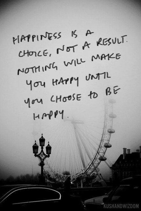 Happiness is a choice, not a result. Nothing will make you happy until you choose to be happy. #ThinkBIGSundayWithMarsha Photo