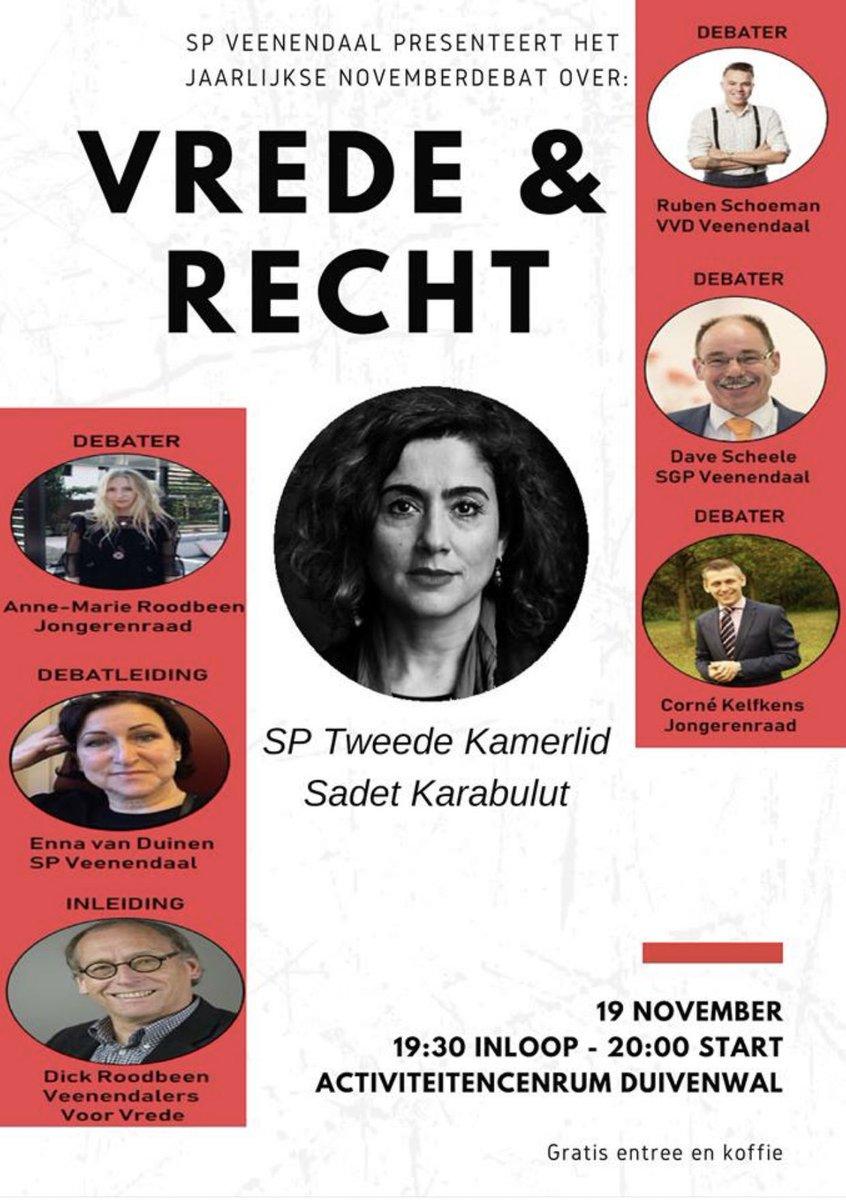 Morgen o.a. in debat met SP Tweede Kamerlid @SadetKarabulut over Vrede & Recht. Interesse? Kom dan morgenavond om 19:30 naar het activiteitencentrum Duivenwal.