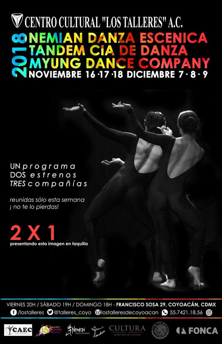 #Imperdible! #HOY #BuenFin #ÚltimaFunción #NosVemosEnLosTalleres! #UN programa #DOS estrenos #TRES compañías! #TándemCíaDeDanza + . #NemianDanzaEscénica + #MyungDanceCompany . #ForoDeLosTalleres (Francisco Sosa 29, #Coyoacán) #Promo #2x1pic.twitter.com/uh5TZVBpya