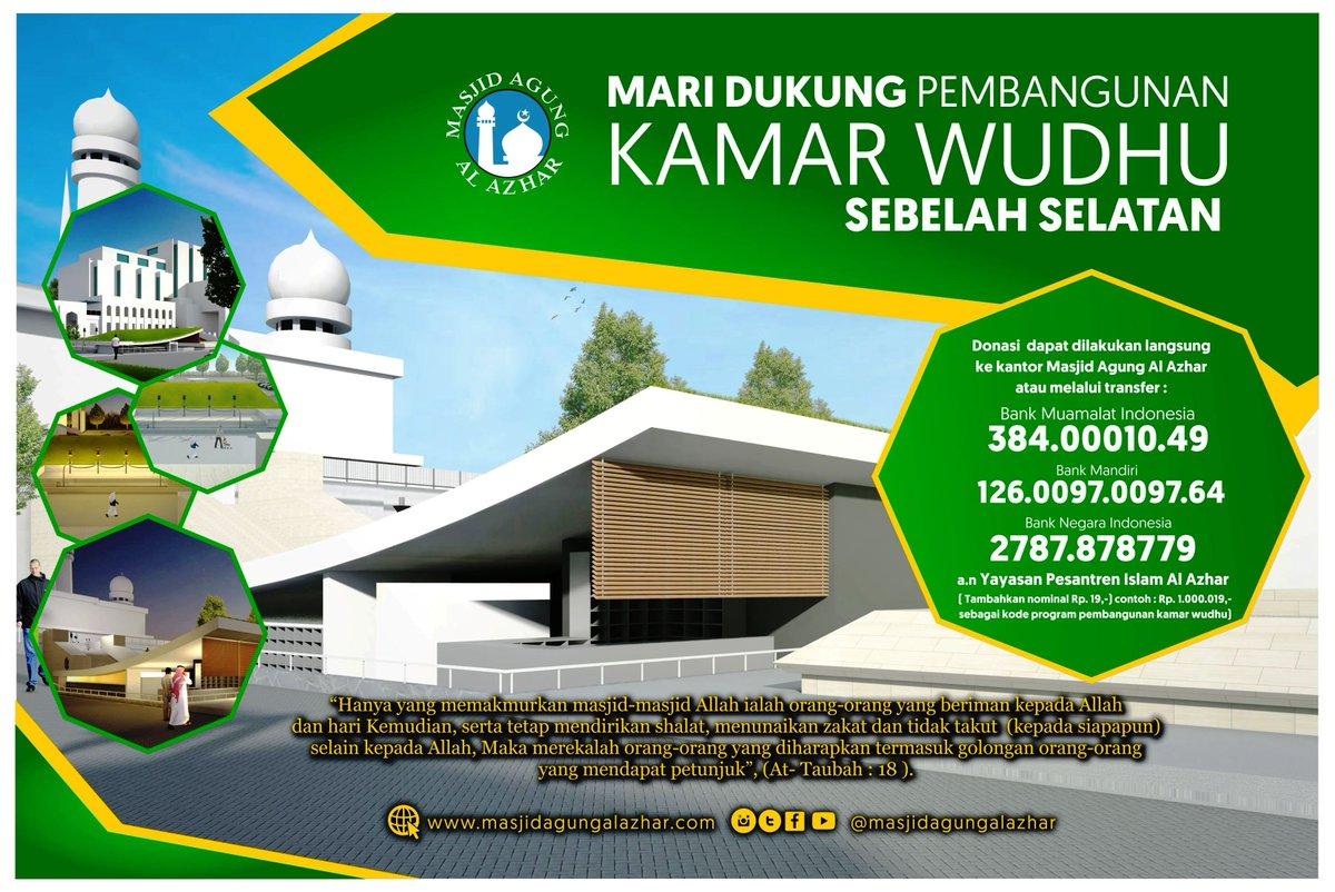 Masjid Agung Al Azhar Pa Twitter Donasi Dapat Langsung Disalurkan Ke Kantor Maalazhar Atau Dapat Mentransfer Melalui 1 No Rek 384 00010 49 Bank Muamalat Indonesia 2 No Rek 126 0097 0097 64 Bank