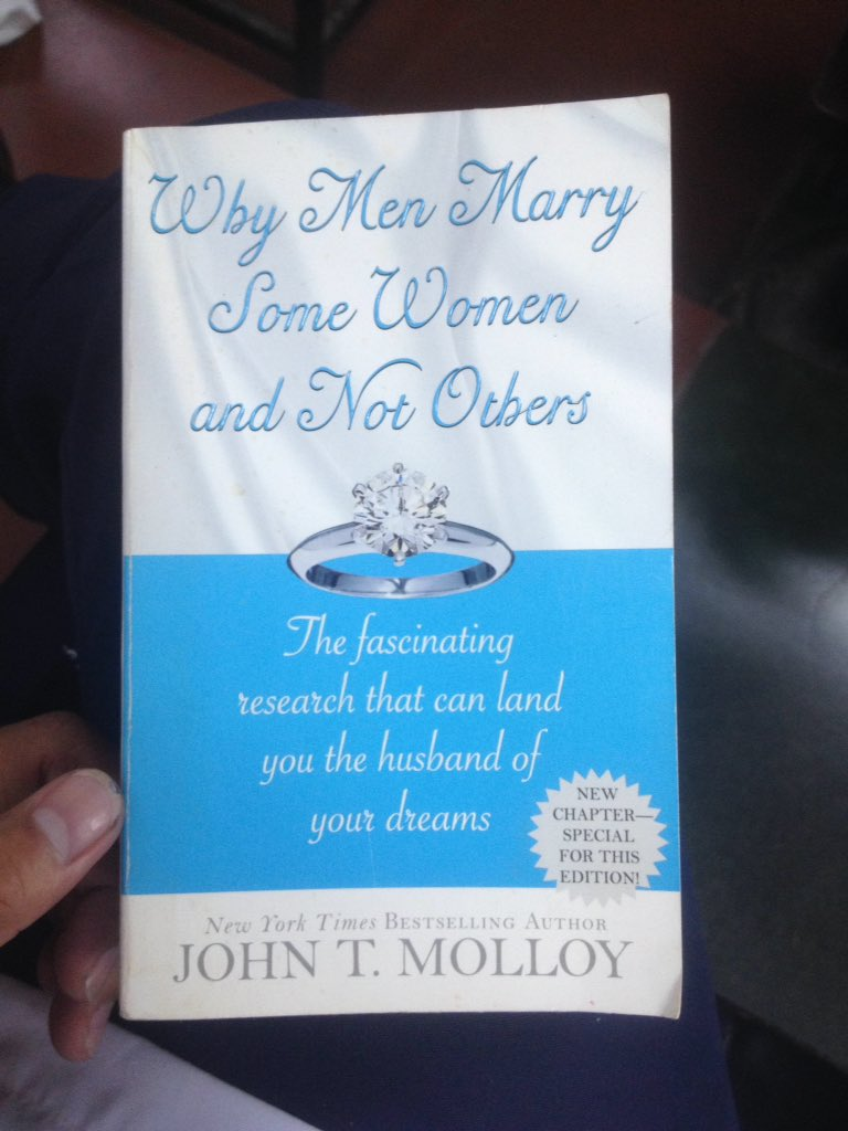 The Fascinating Research That Can Land You the Husband of Your Dreams Why Men Marry Some Women and Not Others