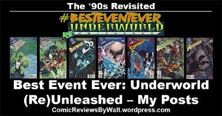 #BestEventEver: #UnderworldUnleashed – MyPosts https://comicreviewsbywalt.wordpress.com/2018/11/19/besteventever-underworldunleashed-my-posts/…