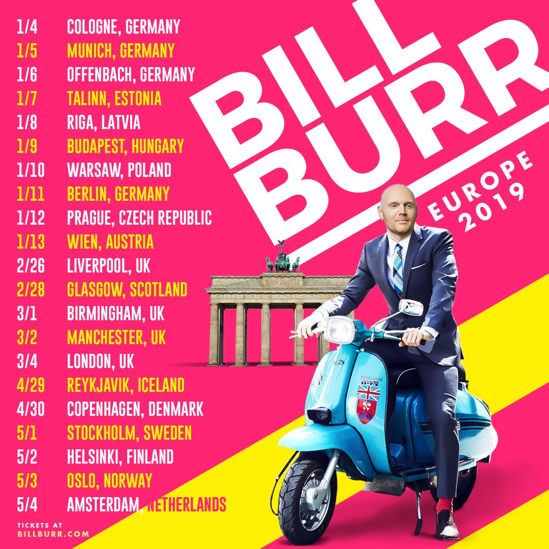 Bill Burr On Twitter All Of My International Dates Are Up On Https T Co Ehhyjjznvh