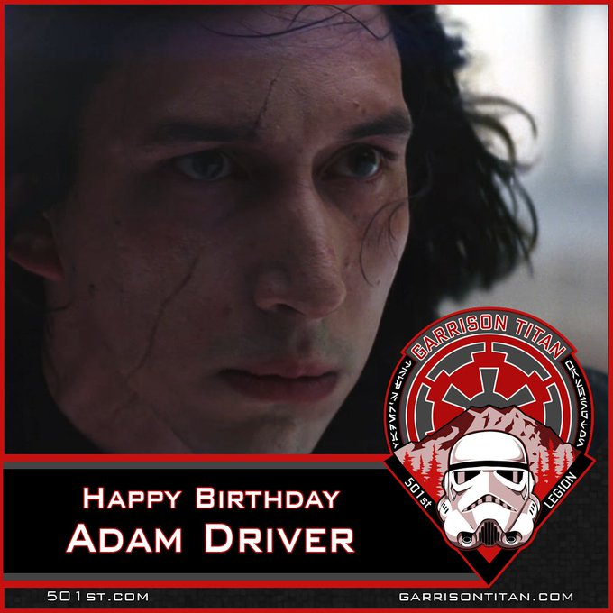 Happy Birthday to Adam Driver , long live the Supreme Leader!