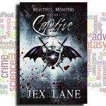 """Captive: Beautiful Monsters, Volume 1"" by Jex Lane https://t.co/UEe8OXsZWn #LGBTQIAbooks"