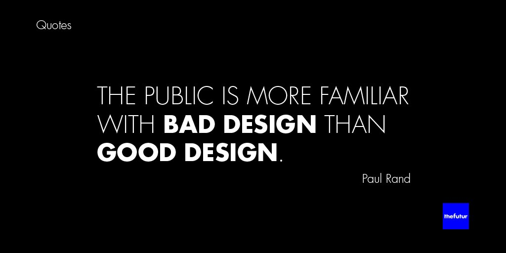 Thefutur On Twitter Paul Rand Said It Best The Public Is More