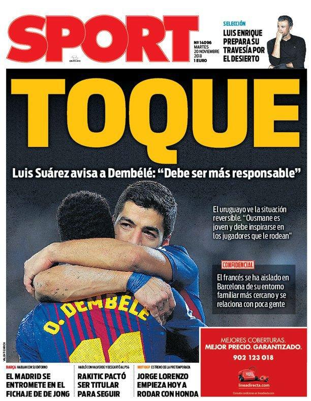 SPORT | Une du 20 novembre TOUCHÉ • Suárez prévient Dembélé : «Il doit être plus responsable.» • L'uruguayen pense que la situation est réversible : «Ousmane est jeune et il doit s'inspirer des joueurs qui l'entourent.»