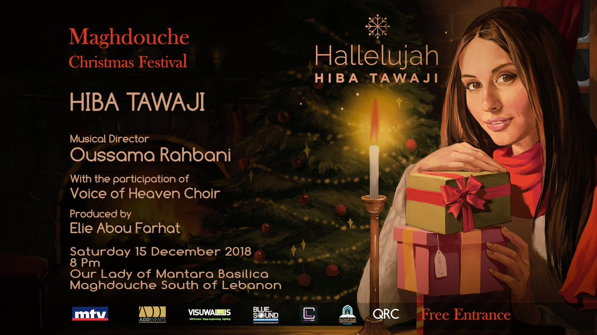 "Hiba Tawaji 💫 on Twitter: ""Hallelujah - Christmas concert🎄 15 December at 8PM Our Lady of Mantara Basilica Maghdouche #Lebanon 🕯 Free entrance ..."