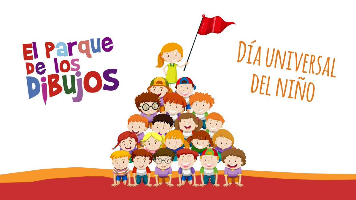 Parque Dibujos On Twitter En El Día Universal Del Niño Pedimos