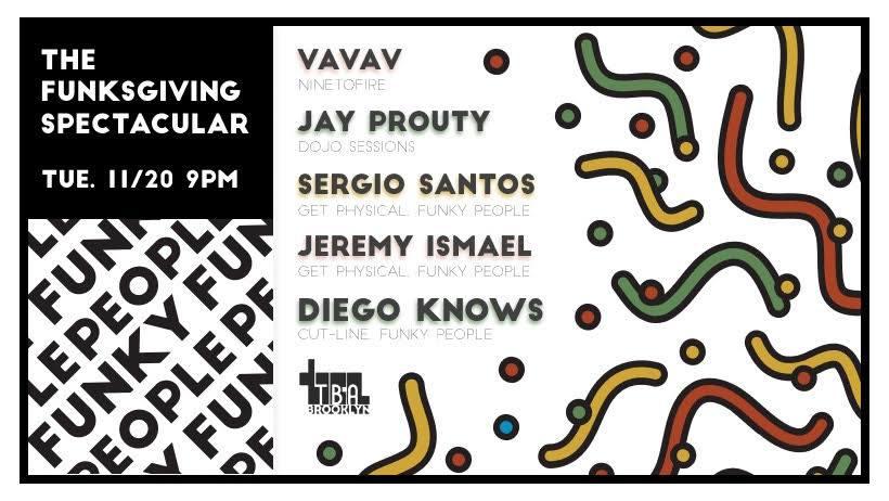 Tonight @ 9pm! Funky People w/ #VAVAV (#Ninetofire), #JayProuty, #SergioSantos, #JeremyIsmael + #DiegoKnows