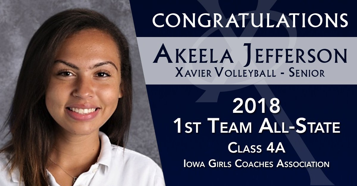 Congratulations to @XHSVolleyball senior, Akeela Jefferson, on being selected 1st Team All-State in Class 4A by the Iowa Girls Coaches Association! #WelcomeToTheWall #WeAreXavier