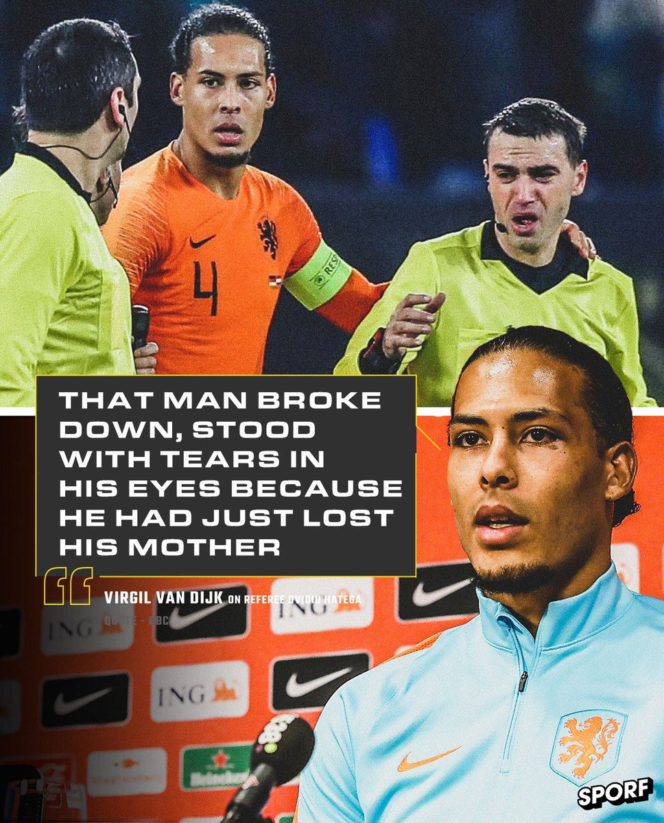 "🇳🇱 @VirgilvDijk after consoling referee Ovidiu Hategan last night after hearing his Mother passed away.   🗣 ""I wished him strength and said he refereed well. It's a small thing, but I hope it helped him.""  ❤️ Respect."