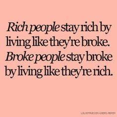 """Günün sözü: """"Zenginler parasızmış gibi yaşayarak zengin, parasızlar ise zengin gibi yaşayarak parasız kalırlar."""""""