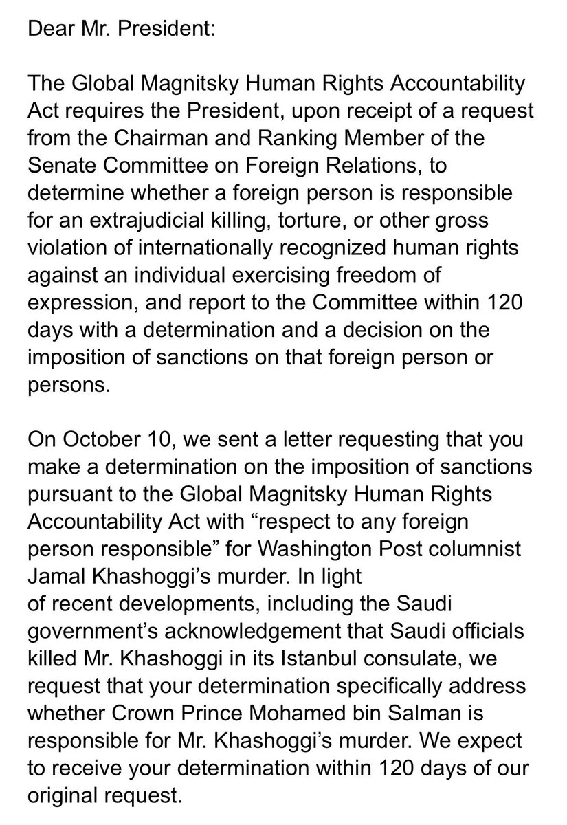 Under the law, the president is now required to determine whether MbS is responsible and report to our committee with a determination and a decision on the imposition of sanctions. Read our letter: