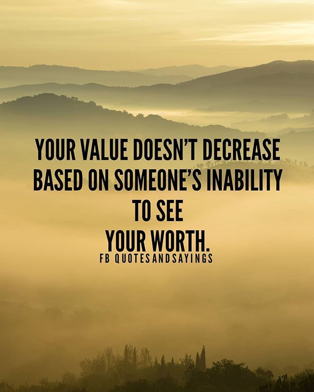 Motivational Quotes On Twitter Your Value Doesnt Decrease Based