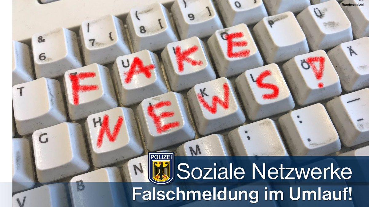 Bundespolizei Nrw On Twitter Achtung Fakenews Die