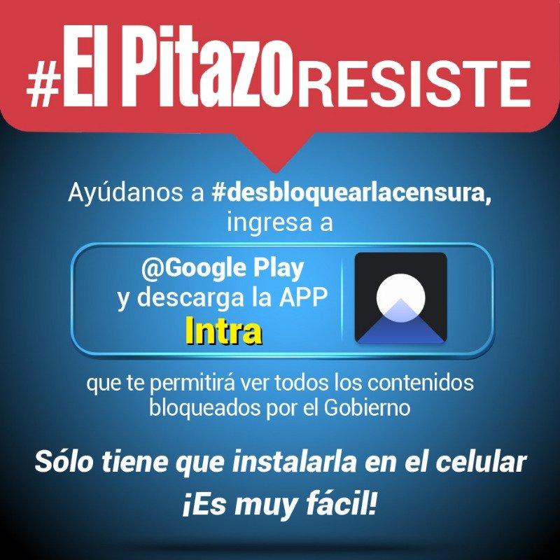 Si no puedes abrir los contenidos de El Pitazo descarga la App Intra en @GooglePlay y #DesbloqueaLaCensura https://t.co/nmclAmISpR
