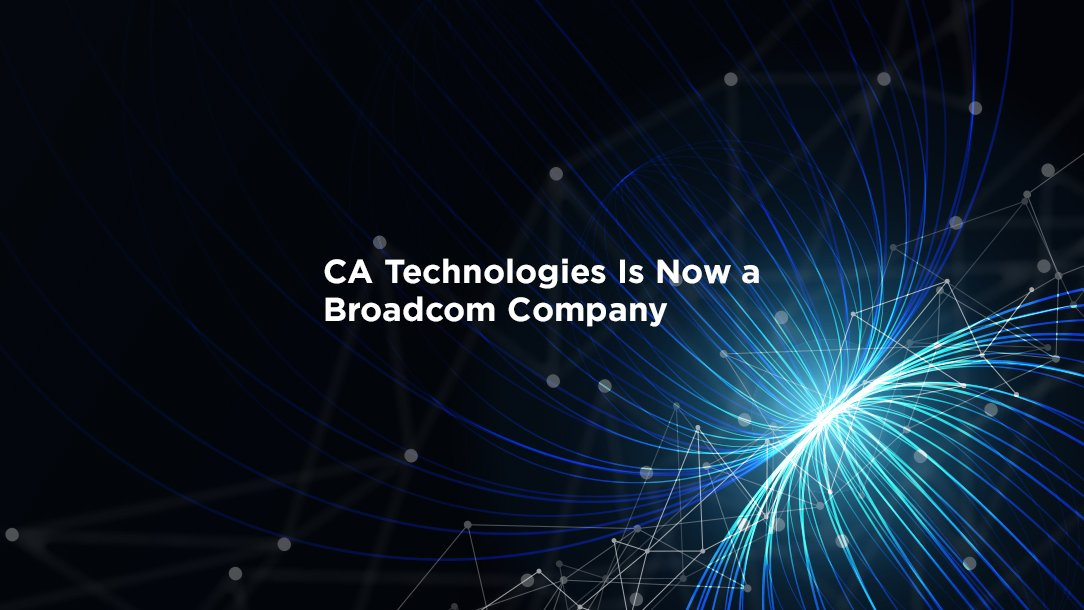 CA Technologies is now a Broadcom company. Follow @Broadcom for future updates on company news and products. https://t.co/3gjX2f3EaX https://t.co/DXQZcm3jRb