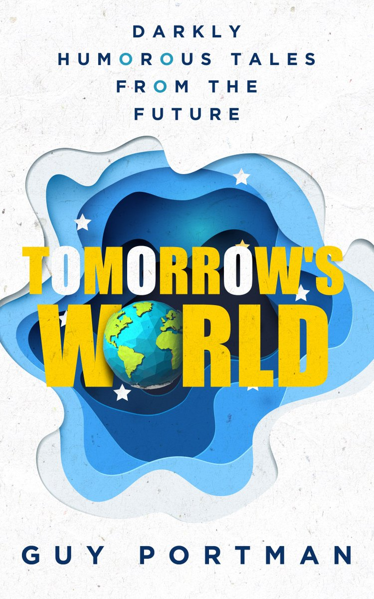 I am excited to announce that 'Tomorrow's World: Darkly Humorous Tales From The Future' is now available as an eBook and paperback. A big thank you to @Jenny_Lite_ @garethcmckay @kindred_max @HomeInDouai @manisbookcorner @RDRonaldauthor   https://www.goodreads.com/book/show/41732207-tomorrow-s-world… #NewBook #satire
