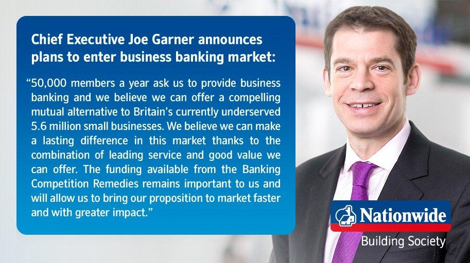 Nationwide interims: Chief Executive Joe Garner announces plans to enter business banking market