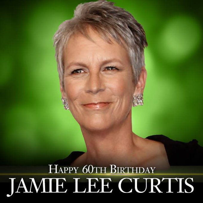 Happy birthday to actress Jamie Lee Curtis!