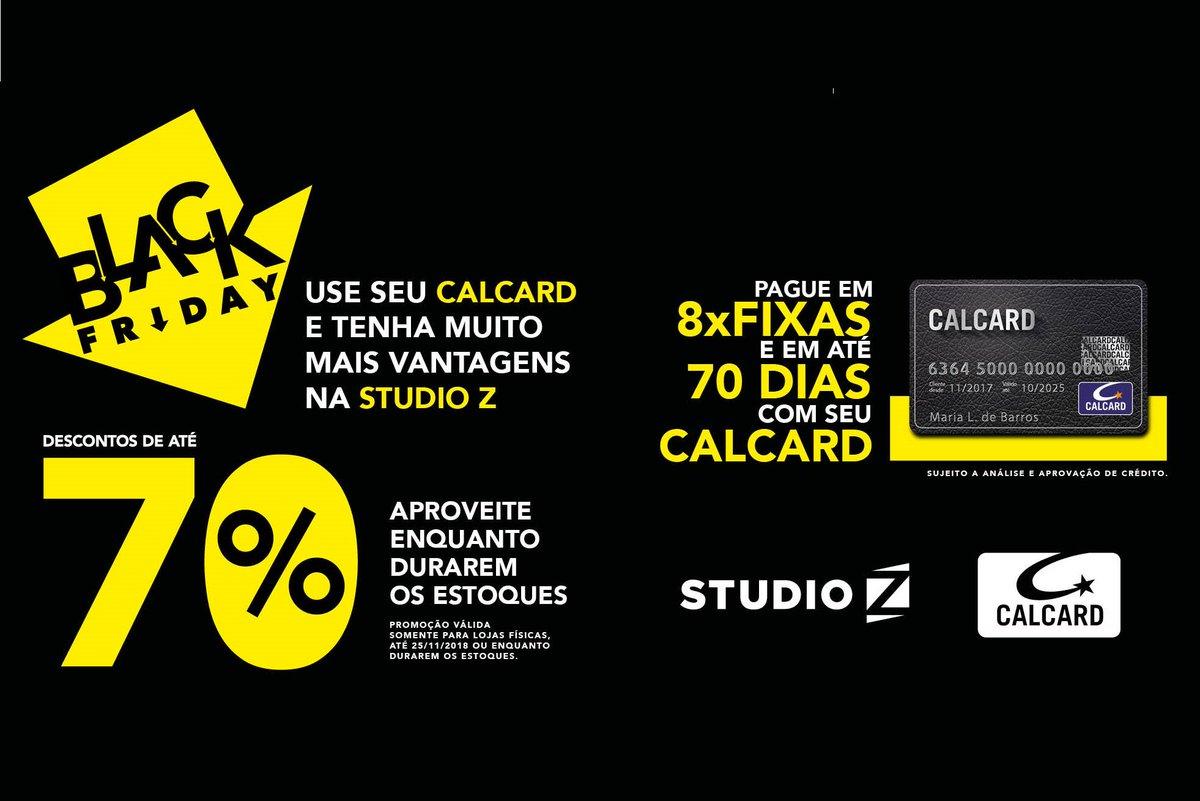cbeb5fd5df9  BlackFriday nas lojas Studio Z Calçados com condições especiais de  pagamento para quem é cliente CALCARD. Imperdível!!! Mas corra  a promoção  é válida até ...