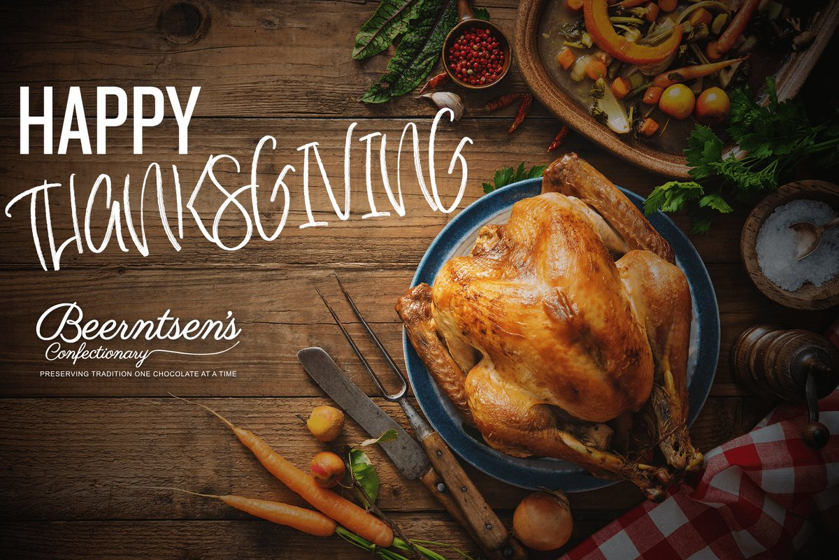 a4a84de9765 We are truly thankful for customers like you. Happy Thanksgiving from your  friends at Beerntsen s Confectionary.pic.twitter.com aDG2IUM53Y