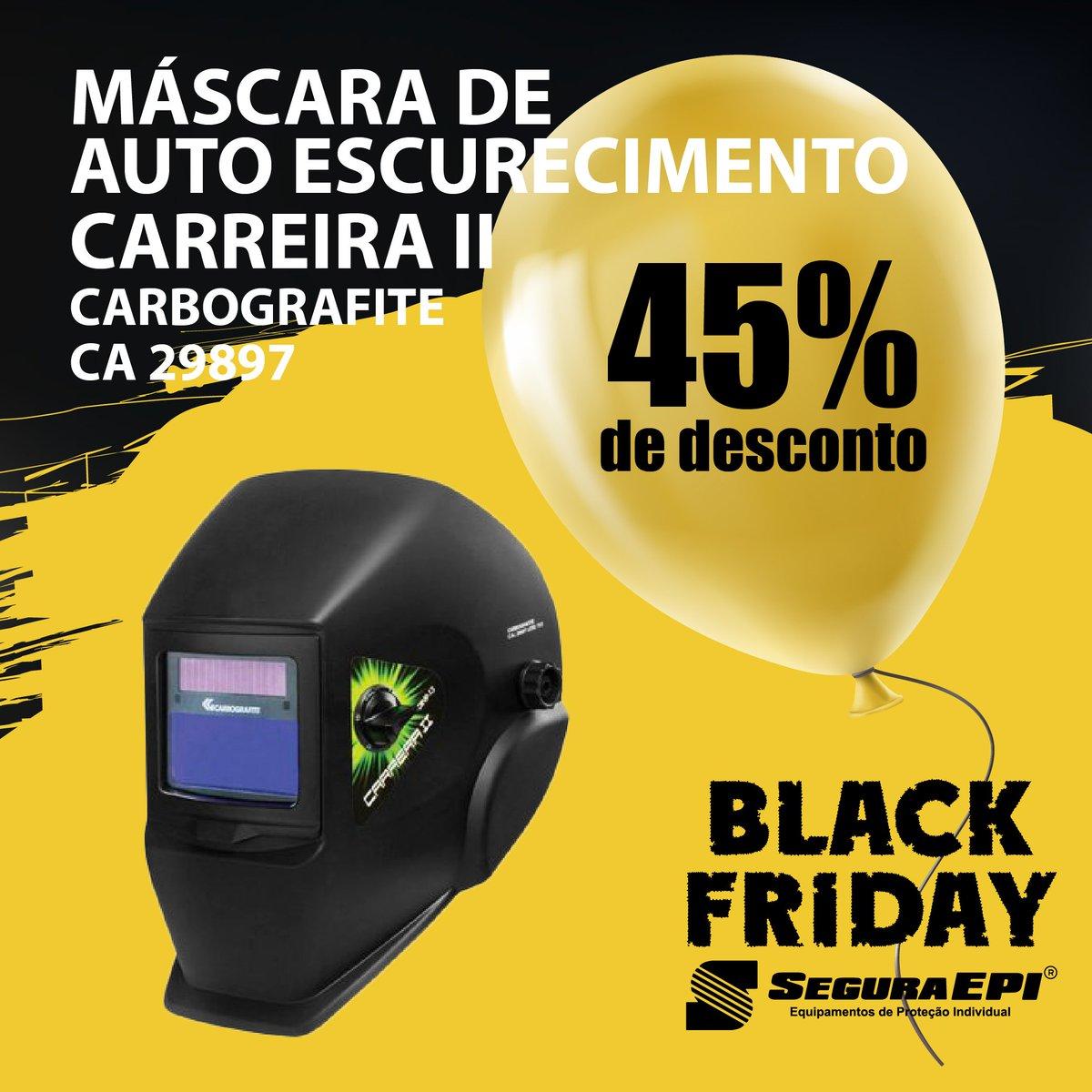 6809f3d067554 ... na BLACK FRIDAY da Segura EPI! Produtos com condições imperdíveis!  Preços válidos até no período de 19 11 a 23 11 ou enquanto durar o estoque!