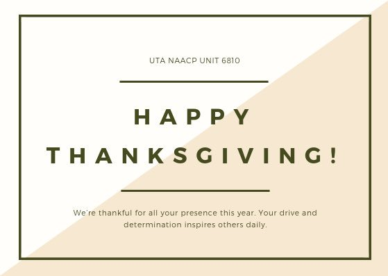 #HappyThanksgiving to you and your family, from ours! #UTANAACP #txnaacpyc #UNIT 6810